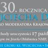 Obchody 30. rocznicy śmierci ks. Wojciecha Danielskiego - zaproszenie