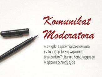 Komunikat w związku z epidemią koronawirusa i sytuacją społeczną wywołaną orzeczeniem Trybunału Konstytucyjnego w sprawie ochrony życia