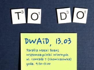 DWAiD, 13 marca
