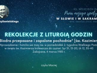 Rekolekcje z Liturgią Godzin - Biodra przepasane